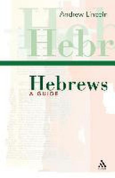 Hebrews: A Guide