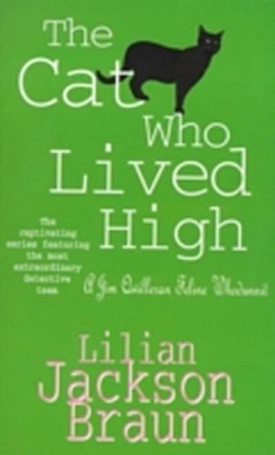 Cat Who Lived High (The Cat Who  Mysteries, Book 11)