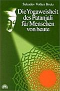 Die Yogaweisheit des Patanjali für Menschen v ...