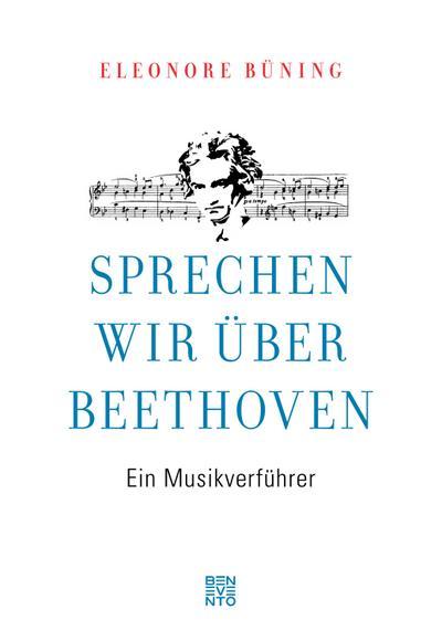 Sprechen wir über Beethoven
