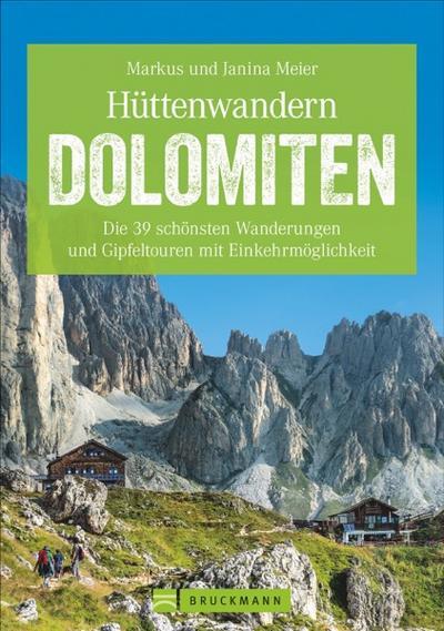 Hüttenwandern Dolomiten
