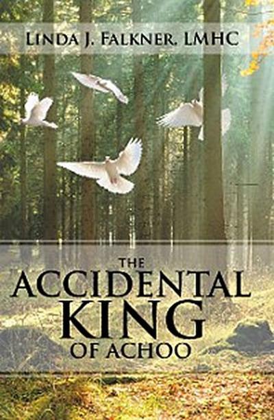 The Accidental King of Achoo