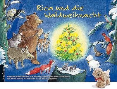 Rica und die Waldweihnacht. Mit Stoffschaf