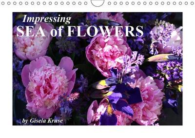 Impressing Sea of Flowers (Wall Calendar 2019 DIN A4 Landscape)