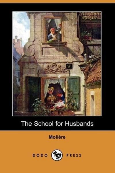 The School for Husbands (Dodo Press)