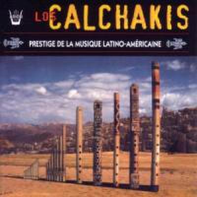 Los Calchakis-Prestige of Latin-American Music