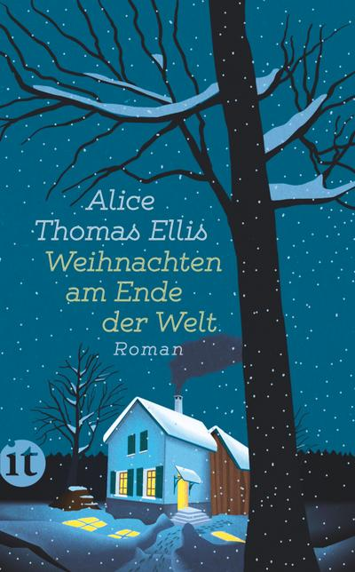 Weihnachten am Ende der Welt: Roman (insel taschenbuch)