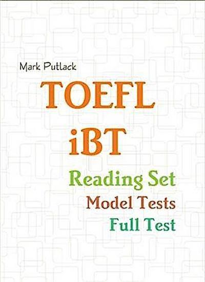 Toefl Ibt Reading Set - Model Tests