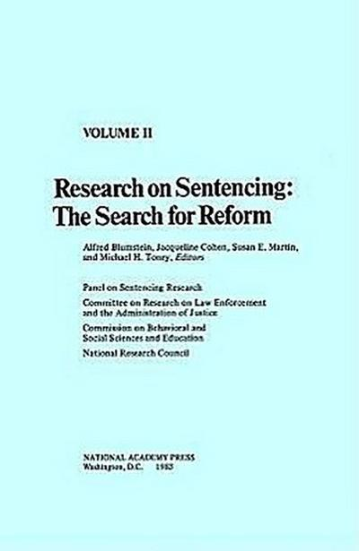 Research on Sentencing: The Search for Reform, Volume II