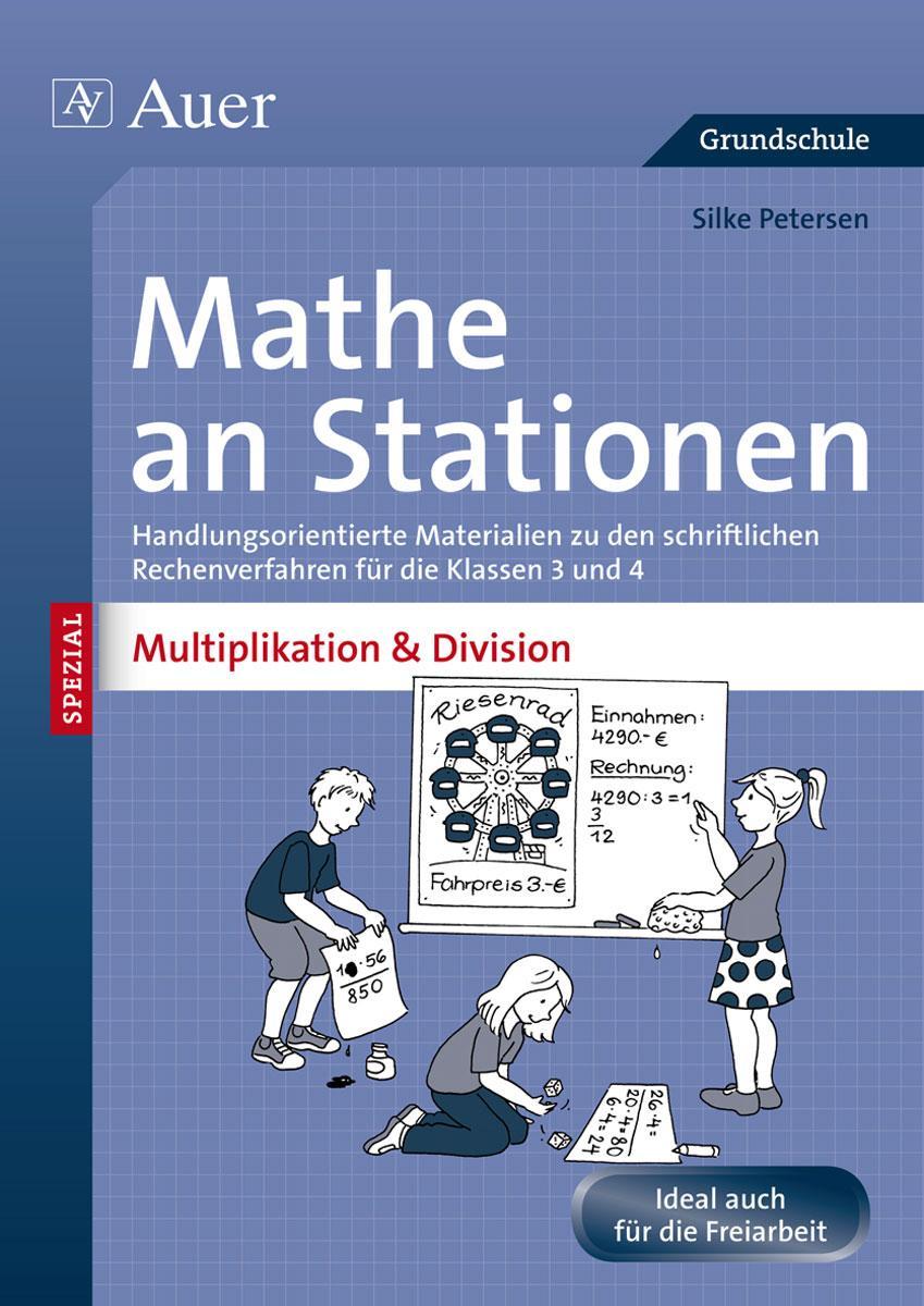 NEU Mathe an Stationen Spezial Multiplikation & Division Silke Petersen 074298