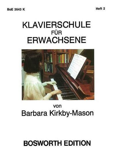 Klavierschule für Erwachsene Band 2 (dt)