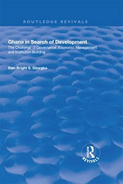 Ghana in Search of Development