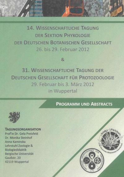 14. Wissenschaftliche Tagung der Sektion Phykologie der Deutschen Botanischen Gesellschaft und 31. Wissenschaftliche Tagung der Deutschen Gesellschaft für Protozoologie