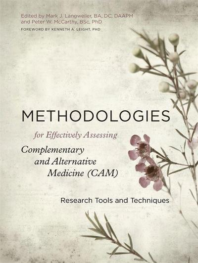 Methodologies for Effectively Assessing Complementary and Alternative Medicine (CAM)