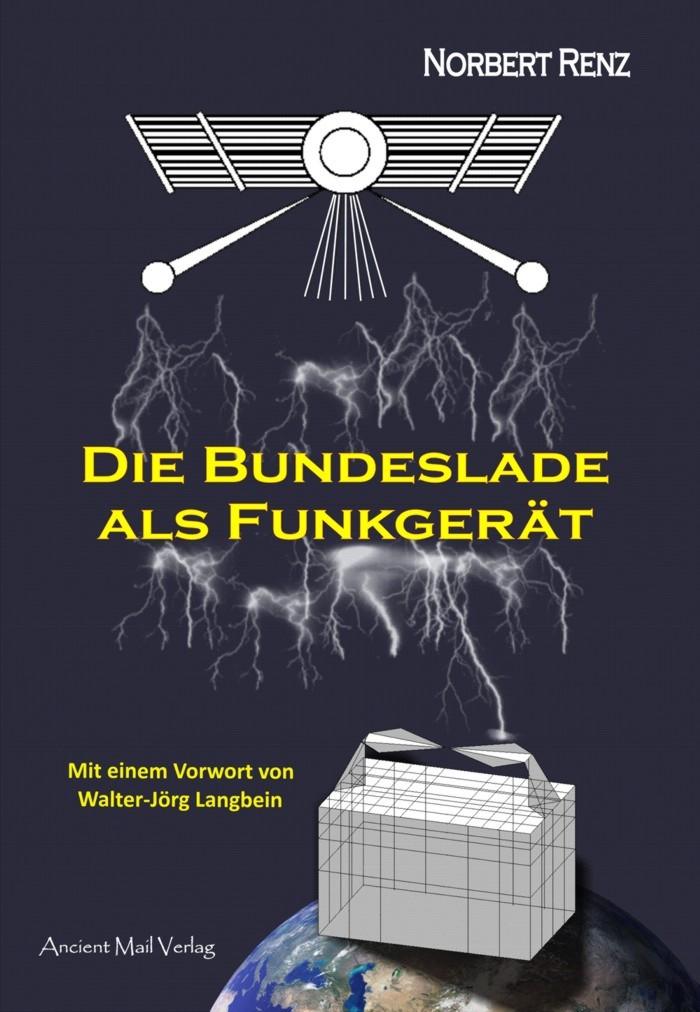 Die Bundeslade als Funkgerät, Norbert Renz