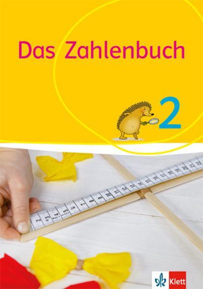 Das Zahlenbuch. 2. Schuljahr. Schülerbuch. Allgemeine Ausgabe ab 2017