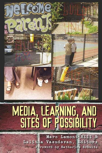 Media, Learning, and Sites of Possibility