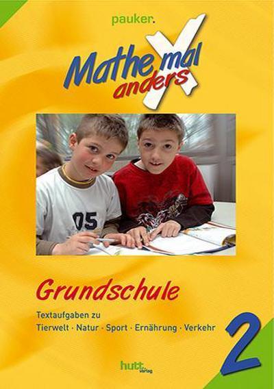 Mathe X (mal) anders, Grundschule Klasse 2