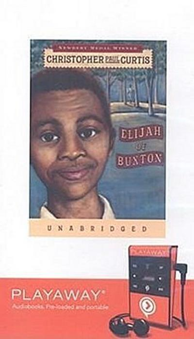 Elijah of Buxton [With Headphones]