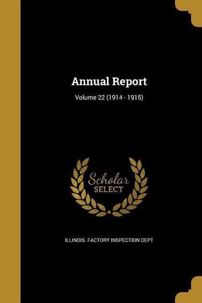 ANNUAL REPORT V22 (1914 - 1915