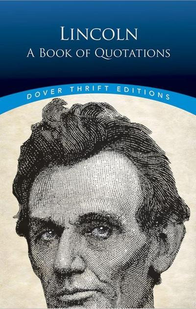 Lincoln: A Book of Quotes