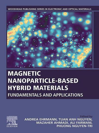 Magnetic Nanoparticle-Based Hybrid Materials