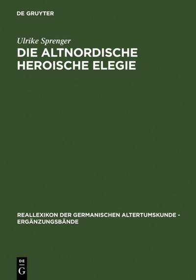 Die altnordische Heroische Elegie