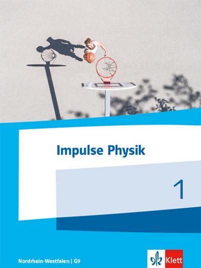 Impulse Physik. Schülerbuch für die Klassen 5/6. Ausgabe Nordrhein-Westfalen ab 2017 (G8)