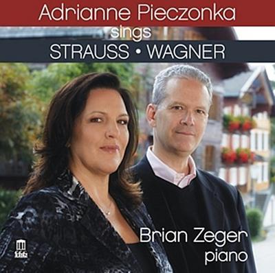 Adrianne Pieczonka Singt Strauss & Wagner