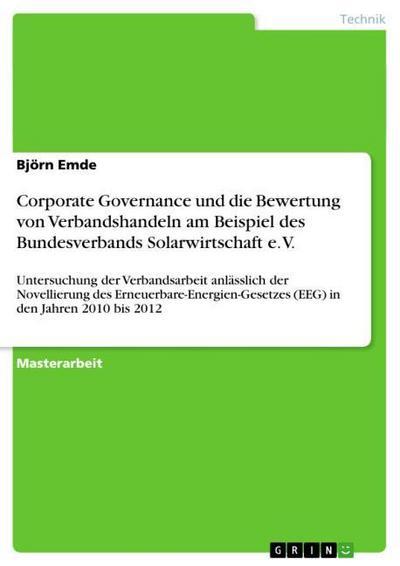 Corporate Governance und die Bewertung von Verbandshandeln am Beispiel des Bundesverbands Solarwirtschaft e. V.
