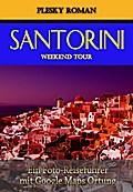 Santorini Weekend Tour