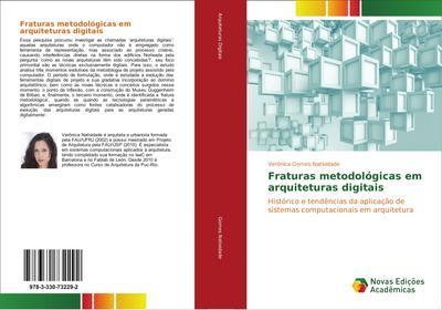 Fraturas metodológicas em arquiteturas digitais