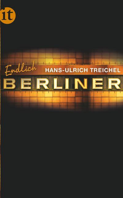 Endlich Berliner! (insel taschenbuch)