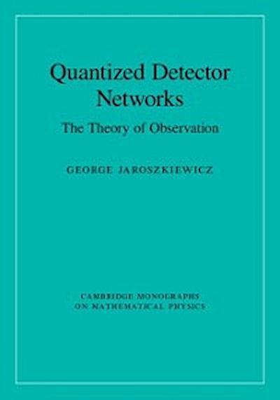 Quantized Detector Networks