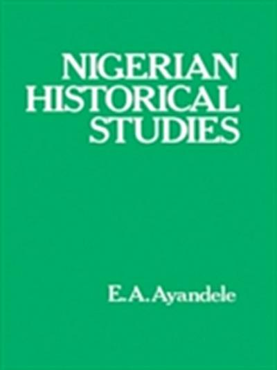 Nigerian Historical Studies
