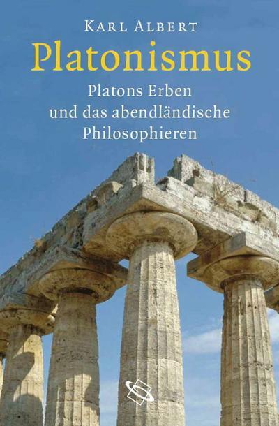 Platonismus; Weg und Wesen des abendländischen Philosophierens; Deutsch