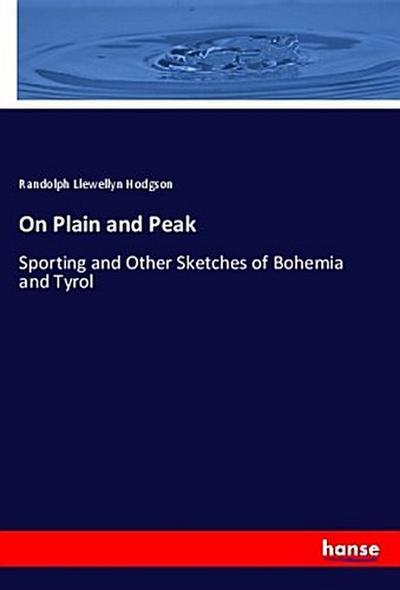 On Plain and Peak