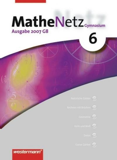 MatheNetz 6. Schülerband. Nordrhein-Westfalen, Rheinland-Pfalz