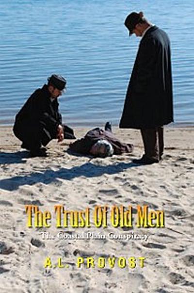 The Trust of Old Men