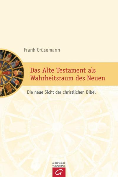 Das Alte Testament als Wahrheitsraum des Neuen