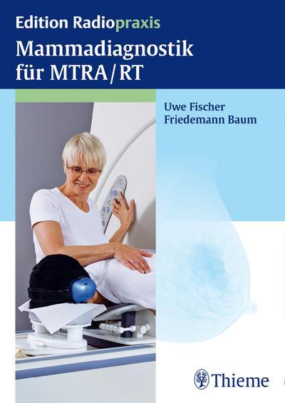 Mammadiagnostik für MTRA/RT