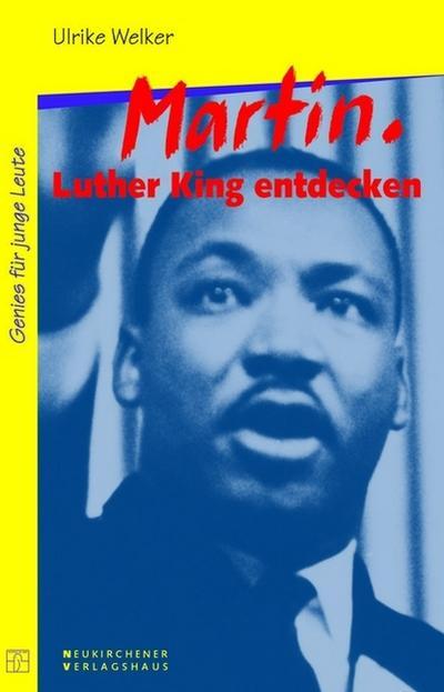 Genies für junge Leute Martin Luther King entdecken