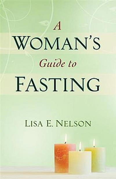 Woman's Guide to Fasting
