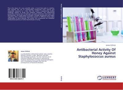 Antibacterial Activity Of Honey Against  Staphylococcus aureus