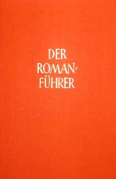 Der Romanführer, Bd.42 : Deutsche und internationale Prosa, Jahresband 2003