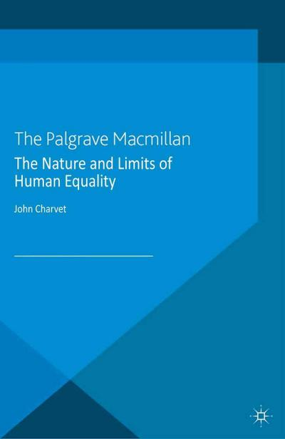 The Nature and Limits of Human Equality