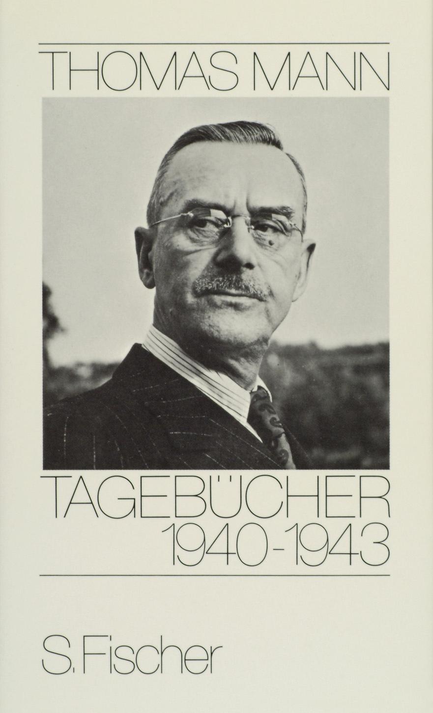 Tagebücher 1940-1943 | Thomas Mann |  9783100481979