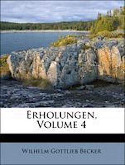 Erholungen, Volume 4
