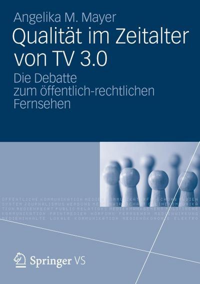 Qualität im Zeitalter von TV 3.0