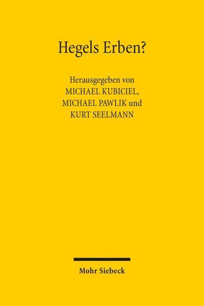Hegels Erben?